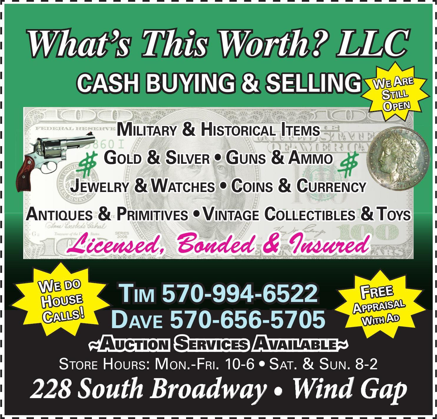 What's This Worth? LLC – Cash Buying and Selling